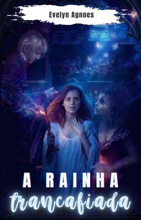 A rainha trancafiada - Livro 1 by evelyn_franca