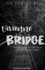 Vivienne Bridge (KHS: Kingdom Horror Stories Series 1) by Katrina_Estrella