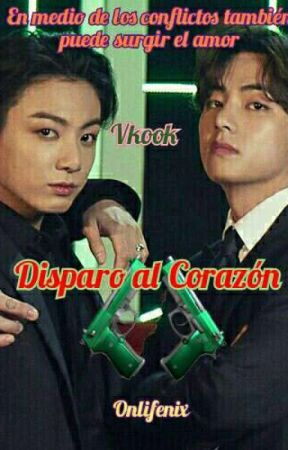 Disparo al Corazón - VKook by onlyfenix