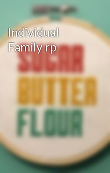 Individual Family rp