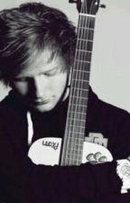 Start Of Something Beautiful -Ed Sheeran Fan Fic- by teen_nerd