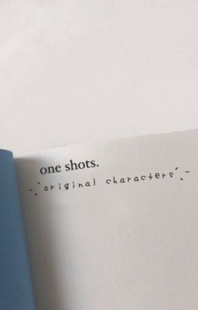 ─── ・ 。゚☆: *.  o  n  e    s  h  o  t  s  .* :☆゚. ─── by theoff-white