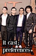it cast; preferences by cxrily