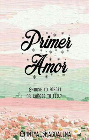 Primer Amor [H I A T U S] by Chintya_magdalena