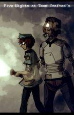 Five Nights at Team Crafted's by NinjaNekoAru