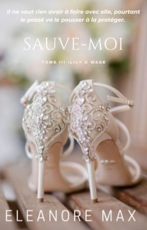Sauve-moi by EleanorMax