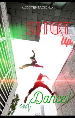 [IN REVISIONE!!] Shut Up And Dance!    BakuDeku by x_XXXTENTACION_x