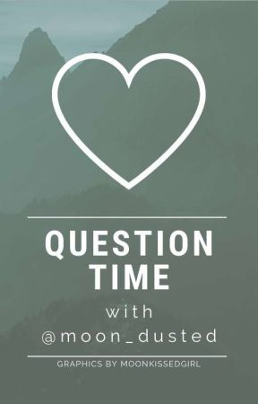 Question Time! by moon_dusted