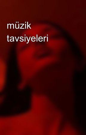 müzik tavsiyeleri by elifnur2013