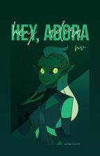 hey, adora - a collection of oneshots by ohmyobsessions