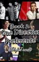 One Direction Preferences! (Book 2) ✔ by