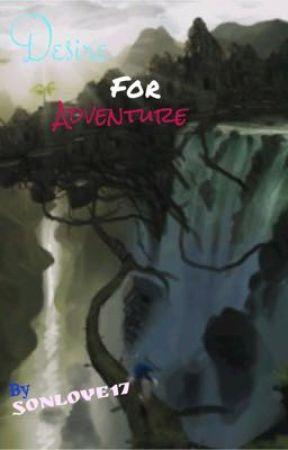 Desire for Adventure by Sonlove17