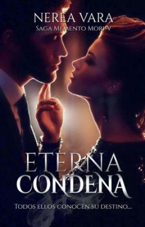 Eterna condena [MM5] by Nerea61991