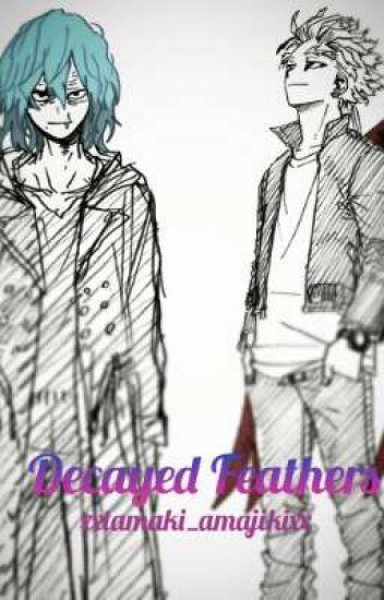 Decayed Feathers (Tomura Shigaraki x Keigo Takami)