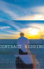 Contract wedding/Гэрээт хурим/ᵖʲᵐ by Yerimkk