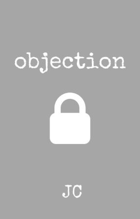 objection // poetry by only-jc