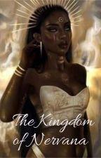 The Kingdom Of Nervana (AMBW) (BWBM) by Bellie3