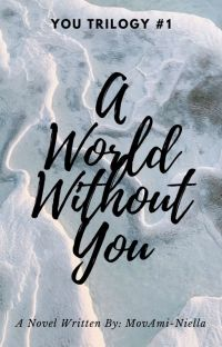 A World Without You (You Trilogy #1)  cover