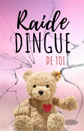 Raide dingue de toi - Tome 2 by _margaery