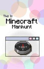 This is Minecraft Manhunt by daydream-stargaze