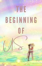 The Beginning of Us (Catradora) by ashleyjohnson02