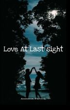 Love At Last Sight by NotToAdore