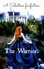 The Warrior [The Selection] by xshanellex