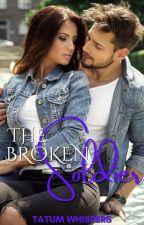 The Broken Soldier: Secrets of a Broken Marine by TatumWhispers