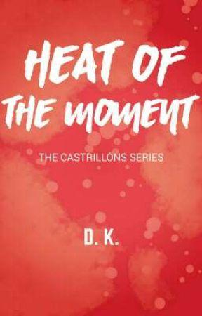 The Forbidden Heat (The Castrillóns Series) by ayerella