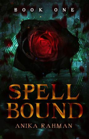 Spellbound (Bound Saga #1) by ShadowedRain