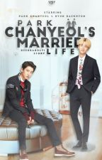 [english] park chanyeol's married life • chanbaek by Deerbabolti