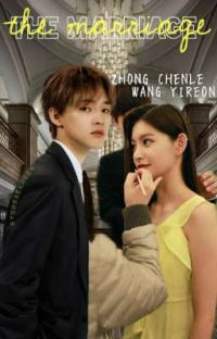 [2] The Marriage || Zhong Chenle And Wang Yireon cover