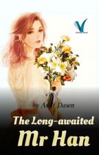The Long-awaited Mr Han (Book 3) by Cassie_Finneghan