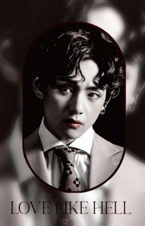 𝐋𝐨𝐯𝐞 𝐋𝐢𝐤𝐞 𝐇𝐞𝐥𝐥 : 김태형՚՚ by QUEEN_OF_BTS