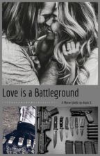 Love is a Battleground  by marvel_barnes107