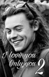 I love you, only you 2 ✓  Harry Styles cover