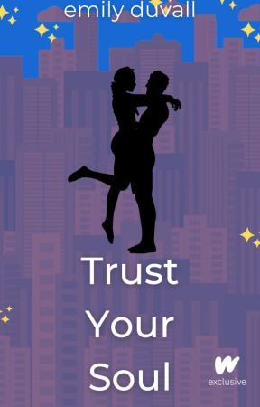 Trust Your Soul (Book 2) by EDuvallAuthor