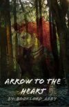 Arrow to the Heart (Male Merida x Reader) cover
