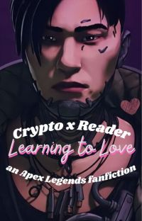 Crypto x Reader: Learning to Love cover