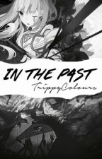 In the Past (Levi Ackerman x OC) by Trippy_Colours