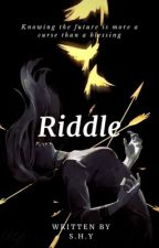 Riddle by SSTAR2000