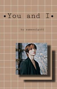 You and I ♡ | c.bg cover