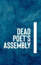Dead Poet's Assembly by TheDPSociety