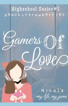 Gamers of Love (Highschool Series #1) by peachystrawberries