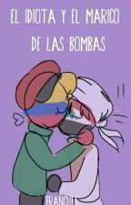 💢→ᴇʟ ᴍᴀʀɪᴄᴏ ᴅᴇ ʟᴀs ʙᴏᴍʙᴀs ʏ ᴇʟ ɪᴅɪᴏᴛᴀ←😎 by duo_TeenFemVenezuela