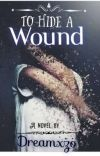 To Hide  A Wound cover