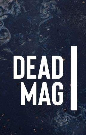 Dead Mag by TheDPSociety