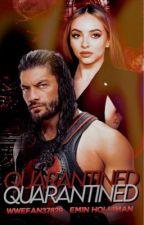 Quarantined by wwefan37829