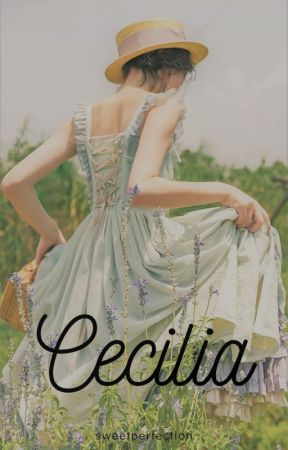 Cecilia by sweetperfection