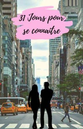 31 jours pour se connaître ᵀᵒᵐᵉ ² by Cassouille0304